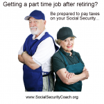 That Part Time Job You Got Could Make Your Social Security Taxable
